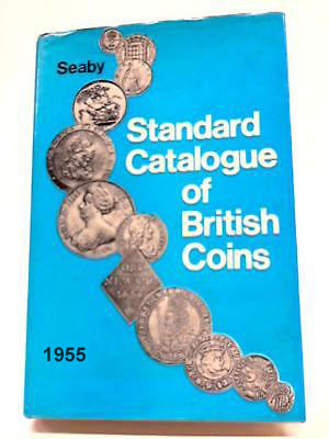 Standard Catalogue Of British Coins 1955 Peter Seaby